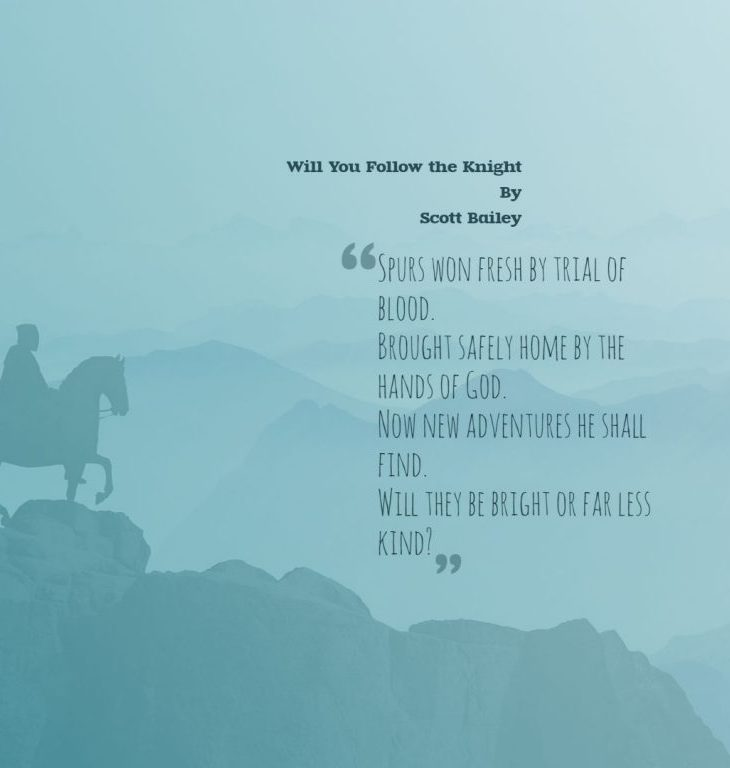 Will You Follow the Knight
